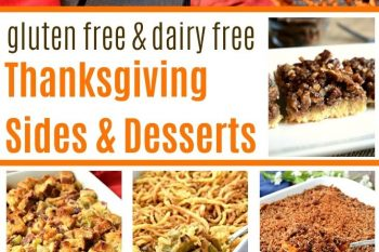 These gluten free and dairy free Thanksgiving side dishes and dessert recipes are all you need to have an awesome Holiday meal! No one would ever guess that they are any different than traditional Thanksgiving recipes!