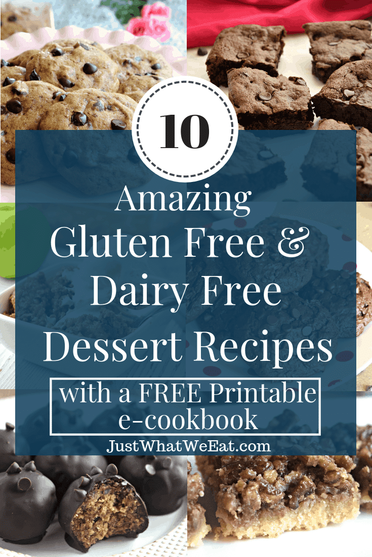 10 Amazing Gluten Free & Dairy Free Dessert Recipes