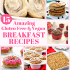 15 Amazing Gluten Free and Vegan Breakfast Recipes